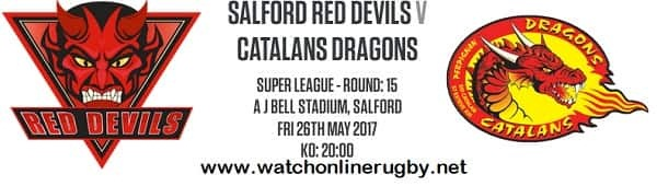 Salford Red Devils vs Catalans Dragons live
