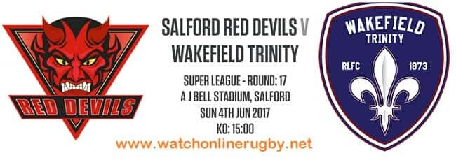 Salford Red Devils vs Wakefield Trinity live