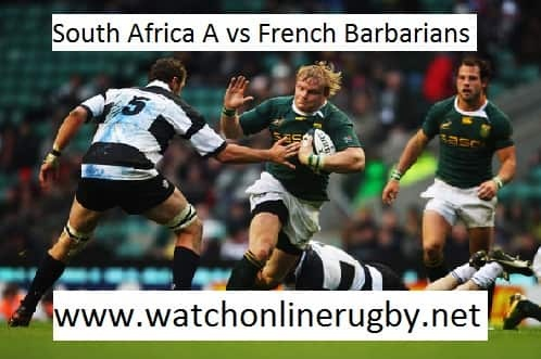 South Africa A vs French Barbarians live