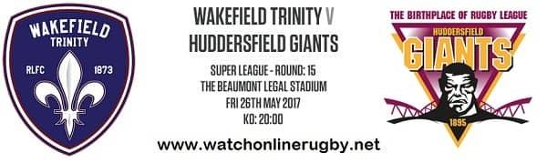 Wakefield Trinity vs Huddersfield Giants live
