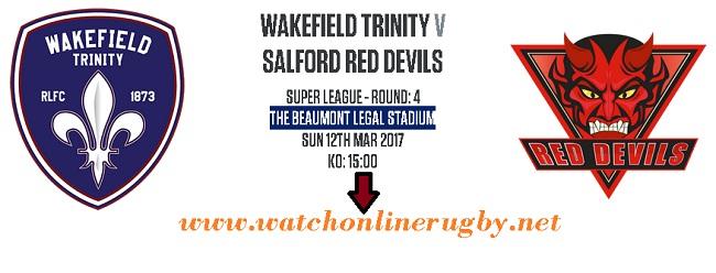 Wakefield Trinity Vs Salford Red Devils live