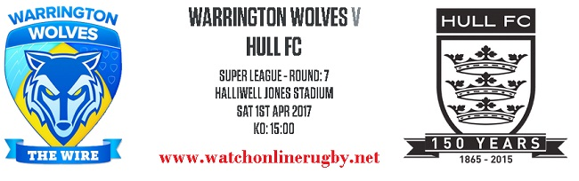 Warrington Wolves Vs Hull FC live
