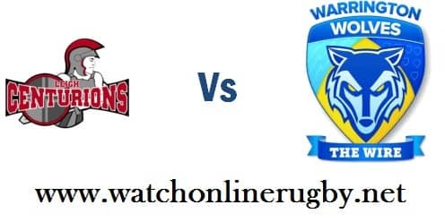 Warrington Wolves vs Leigh Centurions live