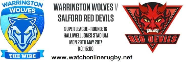 Warrington Wolves Vs Salford Red Devils live