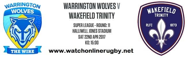 Warrington Wolves Vs Wakefield Trinity live