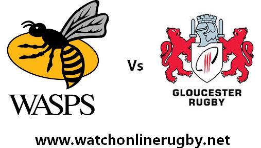 Wasps vs Gloucester live