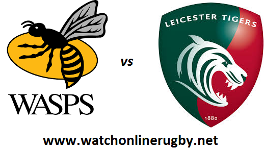 Wasps vs Leicester Tiger