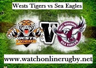Wests Tigers vs Sea Eagles live
