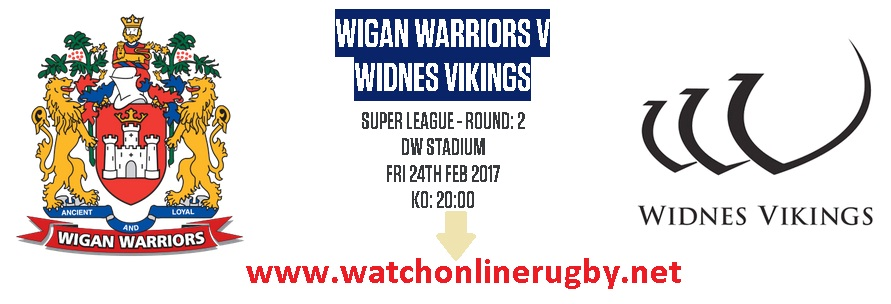 Widnes Vikings vs Wigan Warriors Live