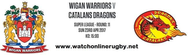 Wigan Warriors Vs Catalans Dragons live
