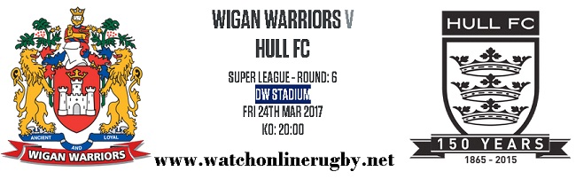 Wigan Warriors Vs Hull FC live