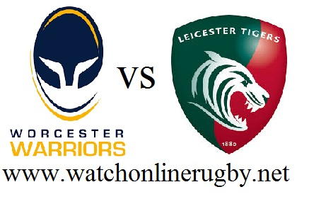 Worcester Warriors vs Leicester Tiger live