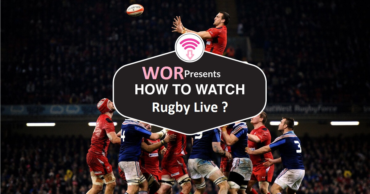 How to watch Live Rugby Streaming